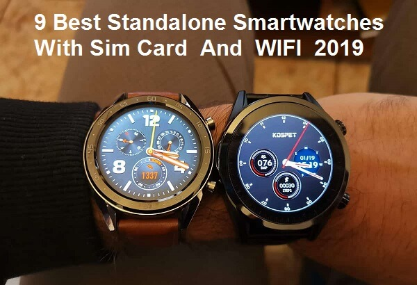12 Best Standalone Smartwatches With Sim Card Wifi 2021 Chinese Smartwatches