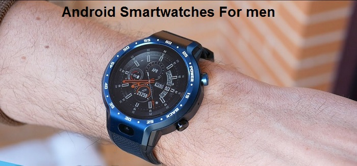 Android Smartwatches For men