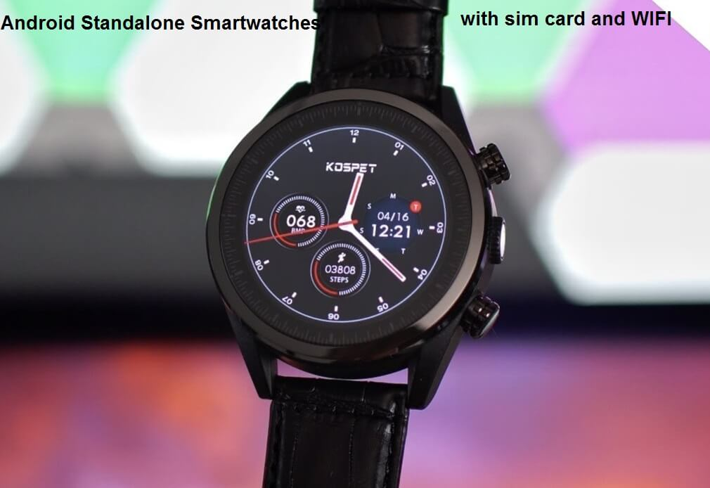 Android Standalone Smartwatches with sim card