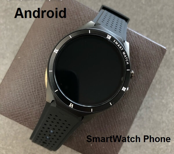 Android SmartWatch Phone