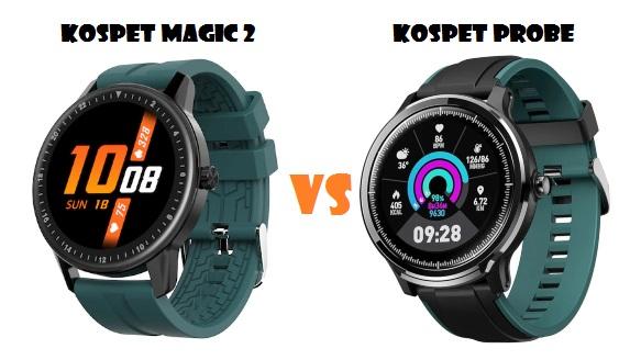 Kospet Magic 2 VS Kospet Probe SmartWatch