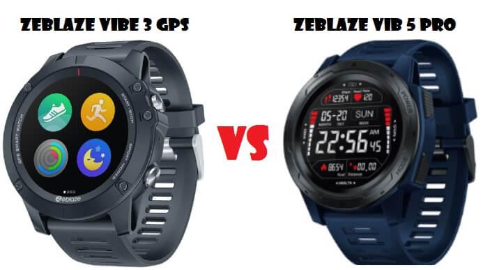 Zeblaze VIbe 3 GPS VS Zeblaze Vib 5 Pro Smartwatch
