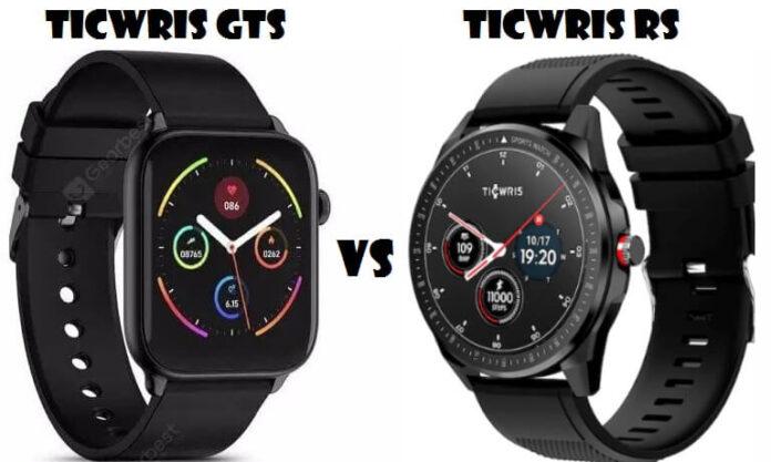 Ticwris RS VS Ticwris GTS Smartwatch Comparison