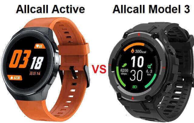 Allcall Active VS Allcall Model 3 Smartwatch Comparison