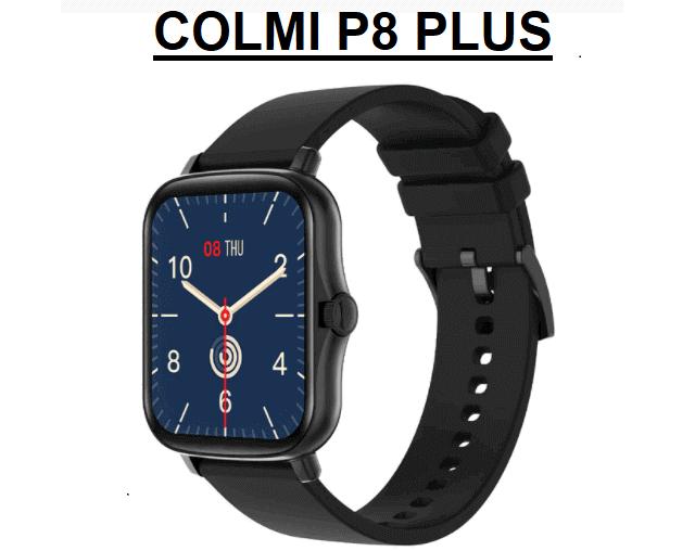 COLMI P8 Plus Smartwatch 2021