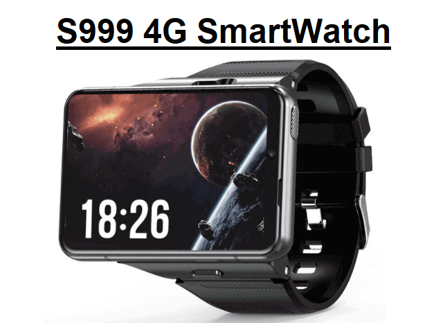 S999 4G SmartWatch