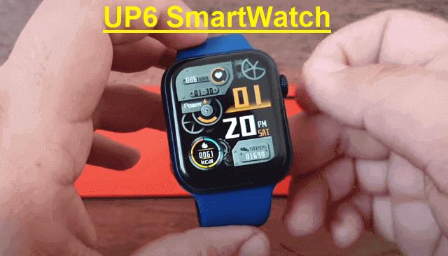 UP6 SmartWatch 2021