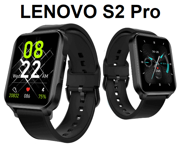 Lenovo S2 Pro SmartWatch